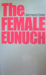 The_Female_Eunuch_(first_edition)